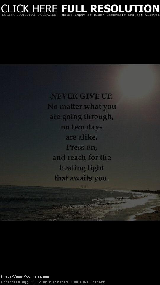 inspirational quotes about never giving up quotesgram