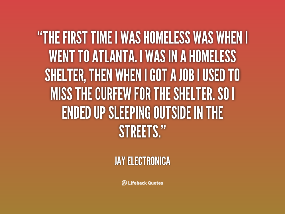 Motivational Quotes For Homeless Quotesgram