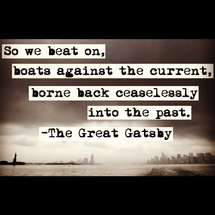 Quote From The Great Gatsby: Quotes About The Past Gatsby. QuotesGram