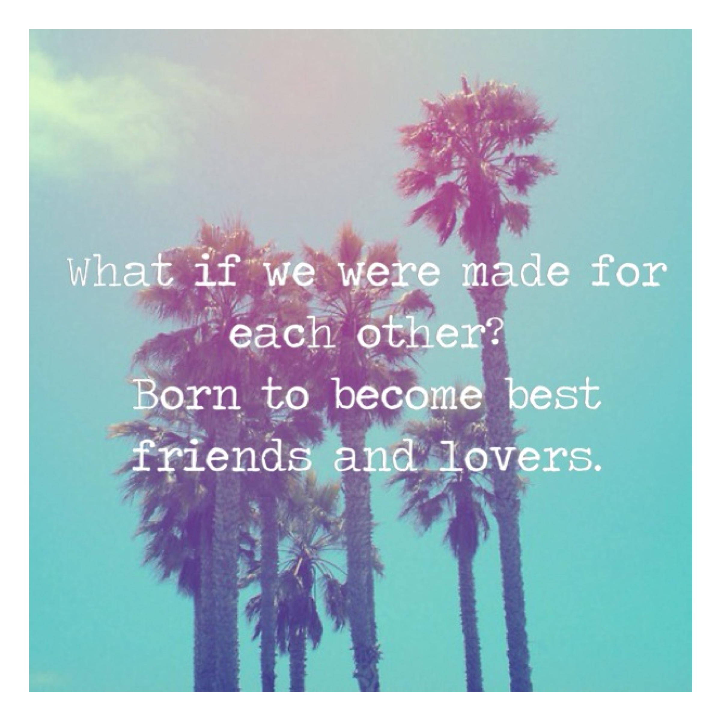 Did We Just Become Best Friends Full Quote: Quotes About Best Friends Becoming Lovers. QuotesGram