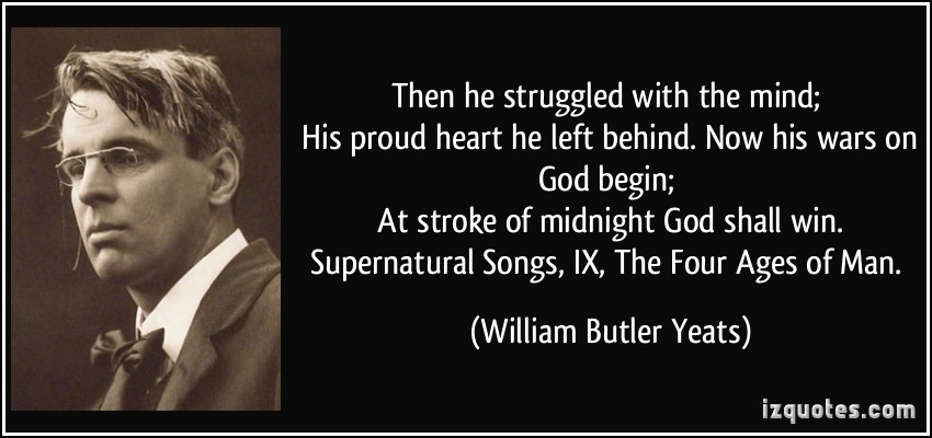 william butler yeats never give all the heart William butler yeats, a much read and loved irish poet even today, is considered by many as one of the finest poets of the 20th century his contributions to english poetical traditions are many.