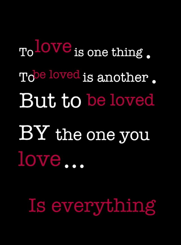 The Ones We Love Quotes: Wanting To Be Loved Quotes. QuotesGram