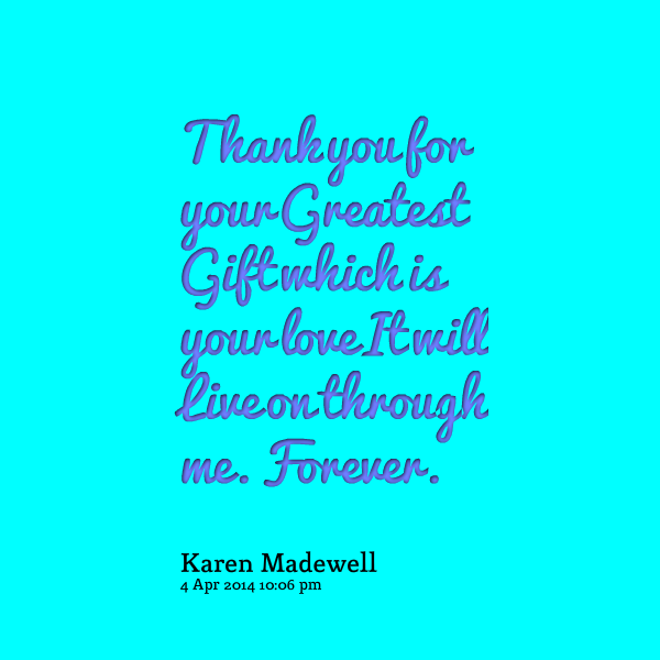 Thanks For The Gifts Quotes. QuotesGram