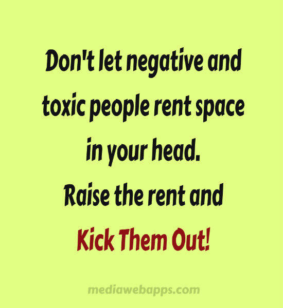 Removing Negative People Quotes: Quotes About Negative People In Your Life. QuotesGram