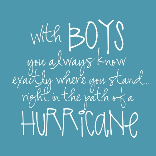 Funny Quotes About Raising Boys. QuotesGram