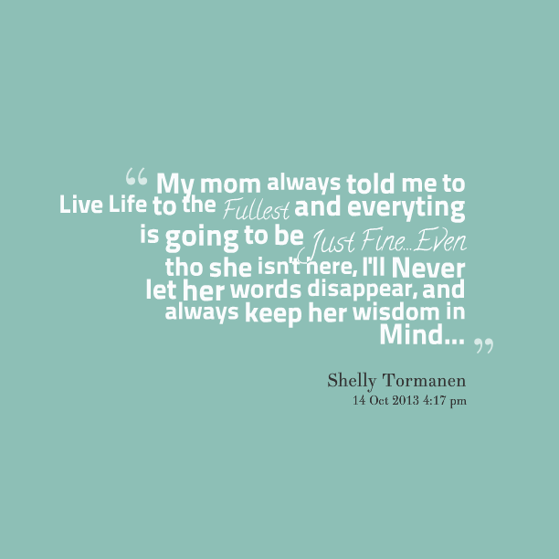 Love Quotes About Life: My Mom Is Beautiful Quotes. QuotesGram