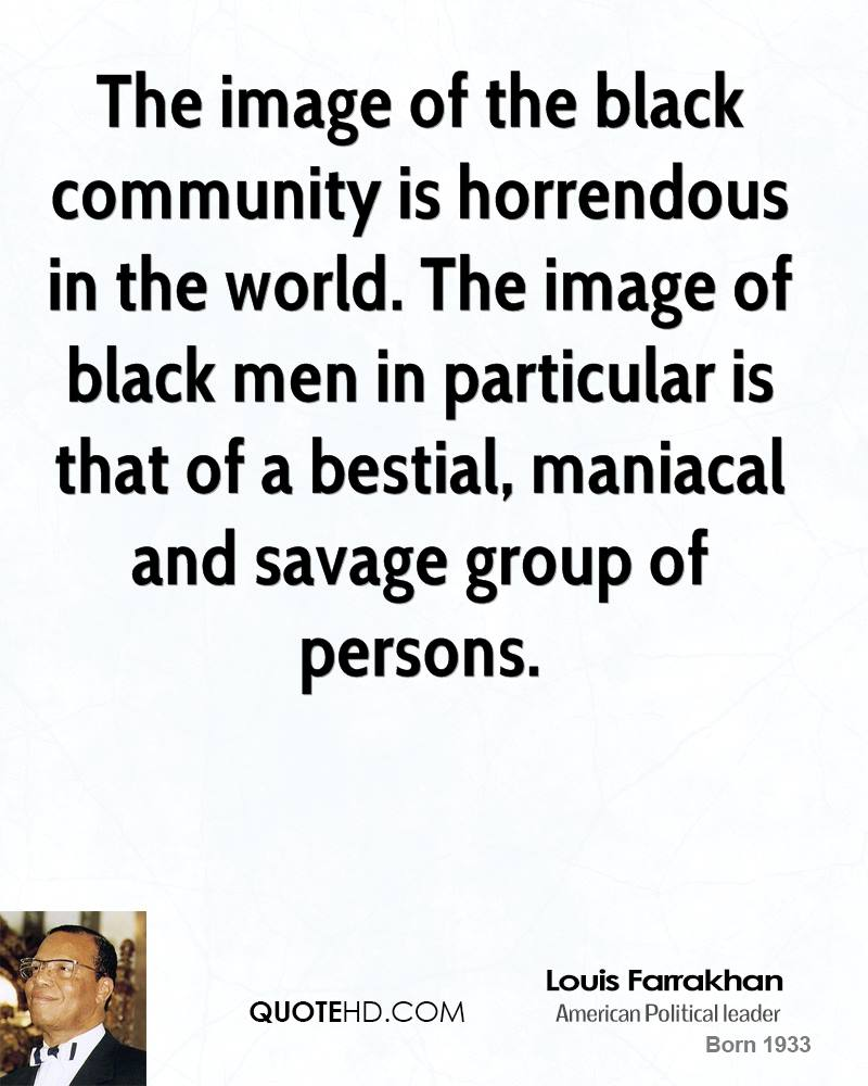 the nation of islams call for justice and freedom in the black community The nation of islam continued and grew under the leadership of his messenger, the honorable elijah muhammad  they call for freedom, justice, freedom of all .