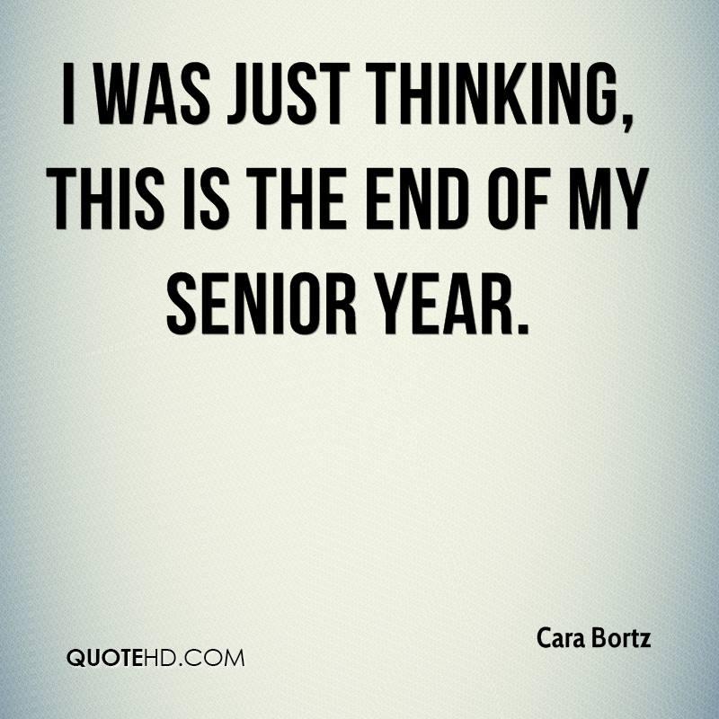 Serious Senior Quotes: End Of Senior Year Quotes. QuotesGram