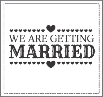 We Are Getting Married Quotes