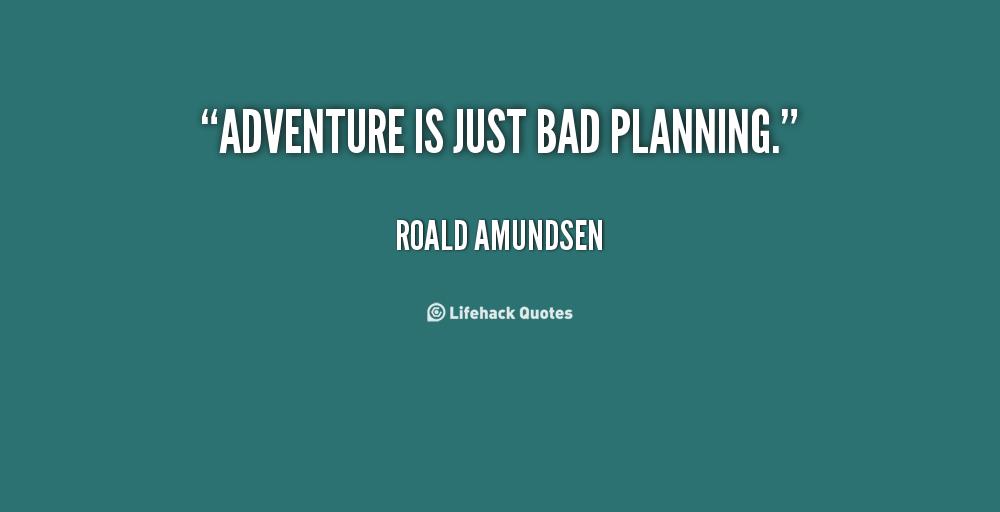 Poor Planning Quotes Quotesgram