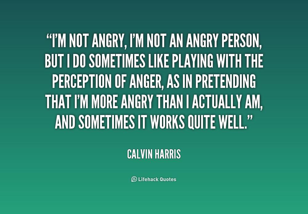 Im Not Mad Quotes. Quo...