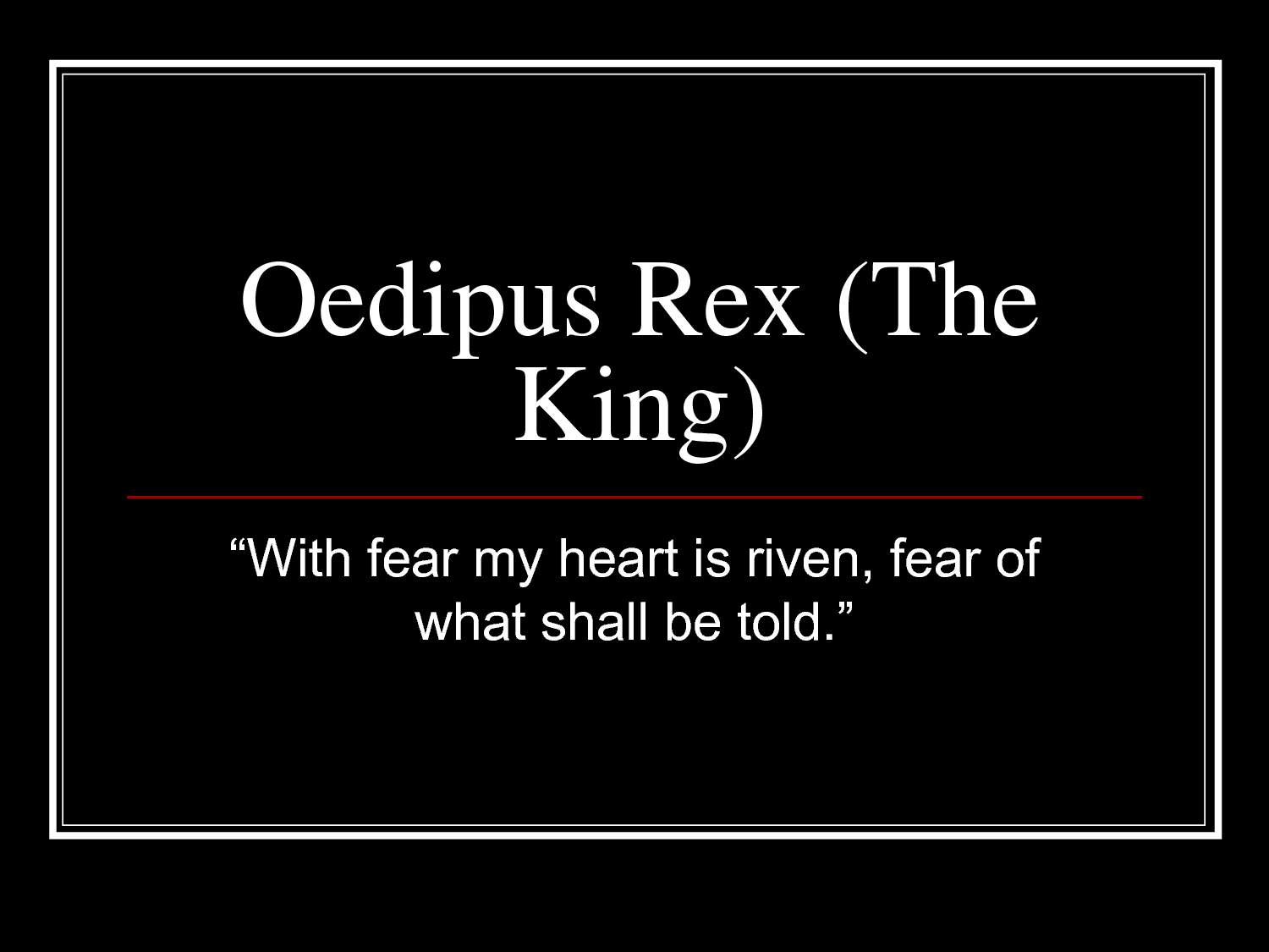 "the theme of fate in oedipus the king It follows the story of king oedipus of thebes as he discovers that he has unwittingly ""oedipus the king the main themes of the play are: fate and free."