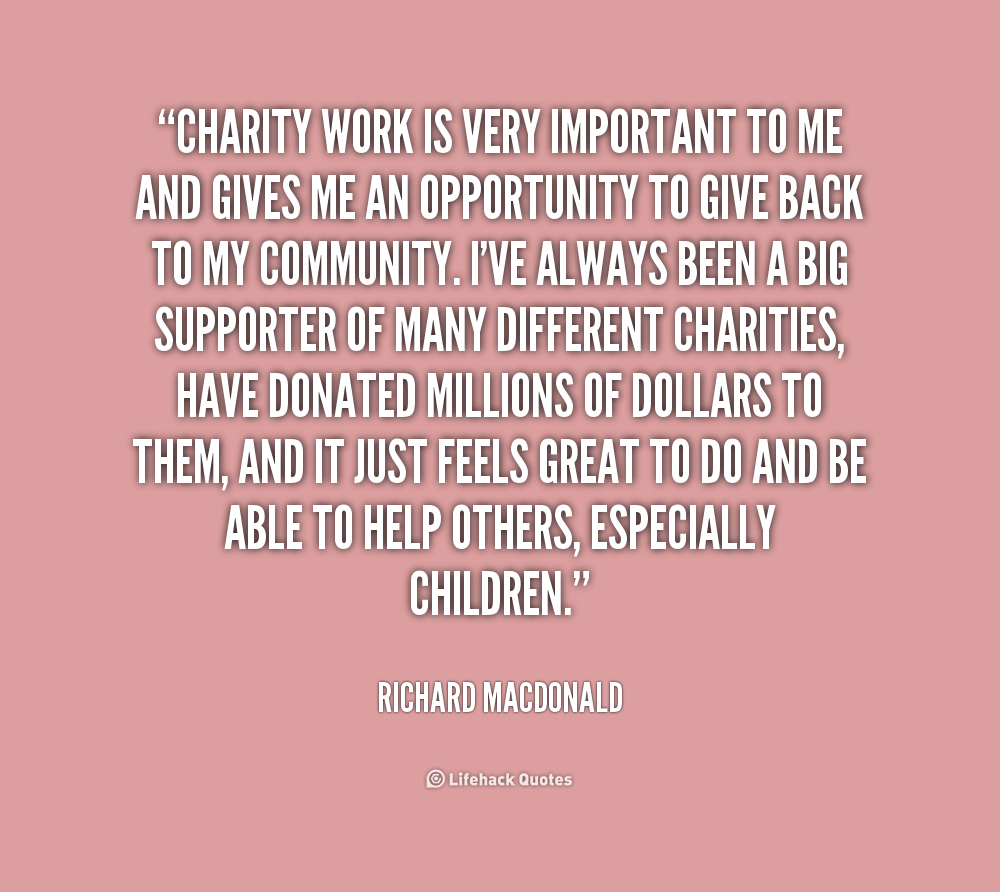 charity and charitable work The clinton foundation does most of its charitable work itself  many charities  call themselves foundations, which can be confusing, as they.