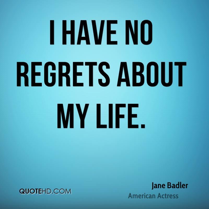 I Regret Tattoo Quotes Quotesgram: Having Regrets Quotes. QuotesGram