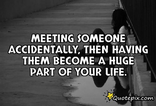 Quotes About Meeting Someone Special Quotesgram: Meeting Inspirational Quotes. QuotesGram