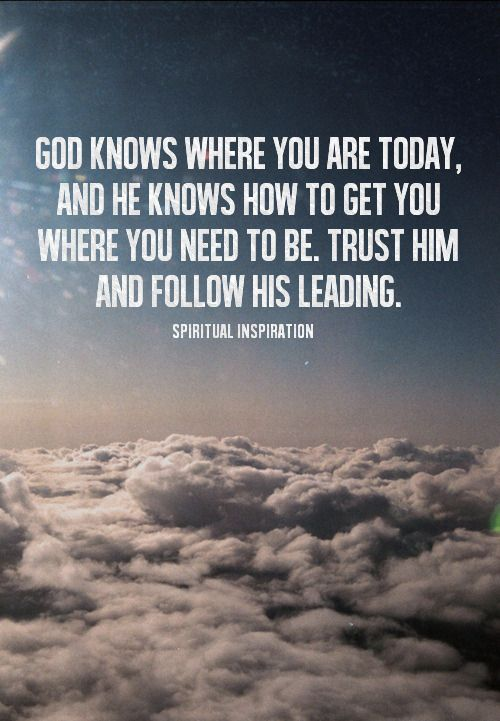 Let god lead you quotes quotesgram for How to get quotes