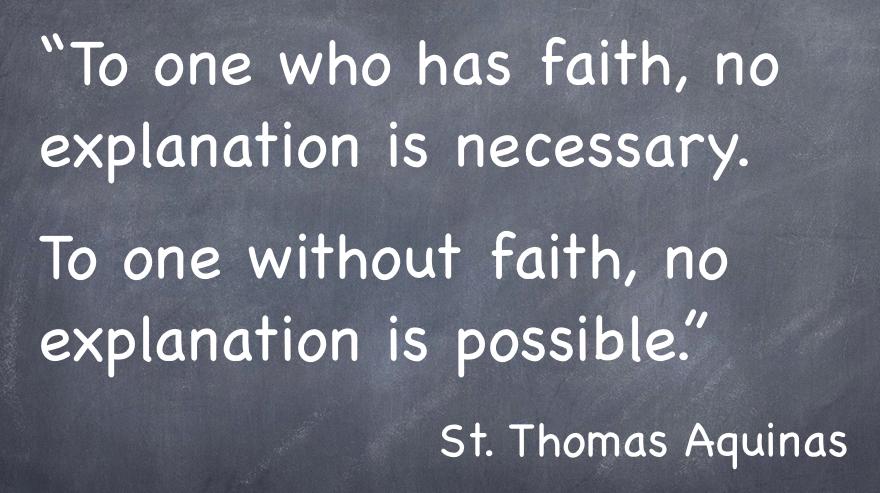 Faith Without Reason Quote: St Thomas Aquinas Quotes. QuotesGram