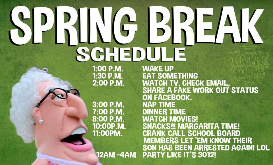 Spring Break Quotes For Teachers Quotesgram