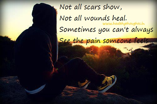 Feelings Heal Love Pain Quote Scars: Pain Inspirational Quotes. QuotesGram
