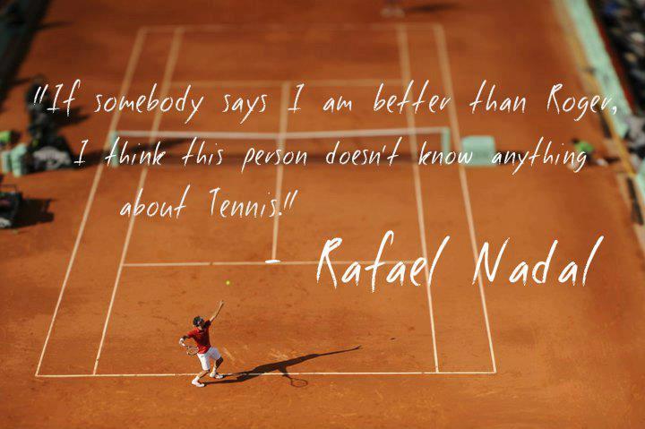 Rafael Nadal Quotes Inspirational Quotesgram