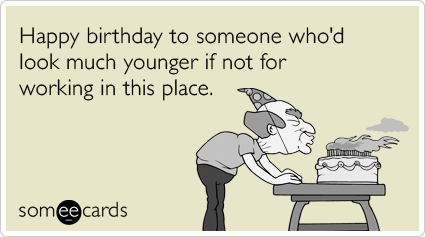 Funny Birthday Quotes For Co Workers Quotesgram
