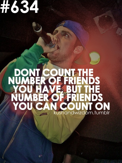 mac miller quotes about friends - photo #13
