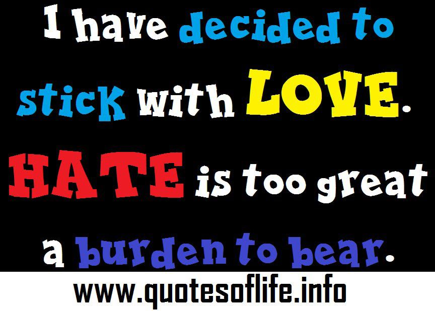 I Hate Hatred Love Quotes Quotesgram