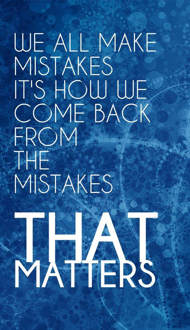 We all make mistakes quotes quotesgram - Seven mistakes we make when using towels ...