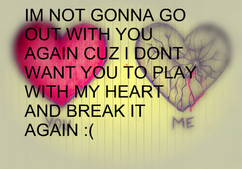 Dont Play Games With My Heart Quotes. QuotesGram