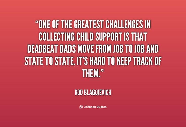 Quote About Deadbeat Dads: Deadbeat Dad Quotes For Facebook. QuotesGram