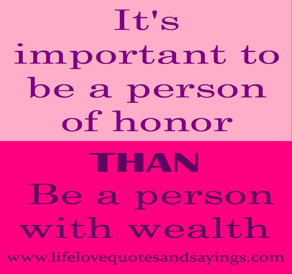 Honor Quotes And Sayings. QuotesGram