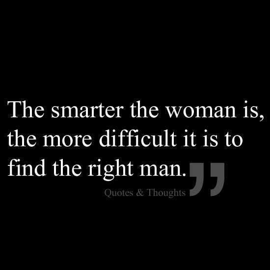 Man Woman Funny Quotes: Intelligent Women Quotes. QuotesGram