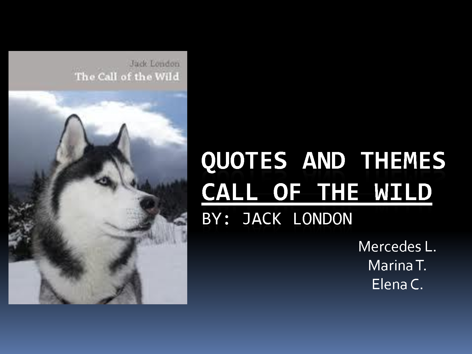 Call Of The Wild Quotes. QuotesGram