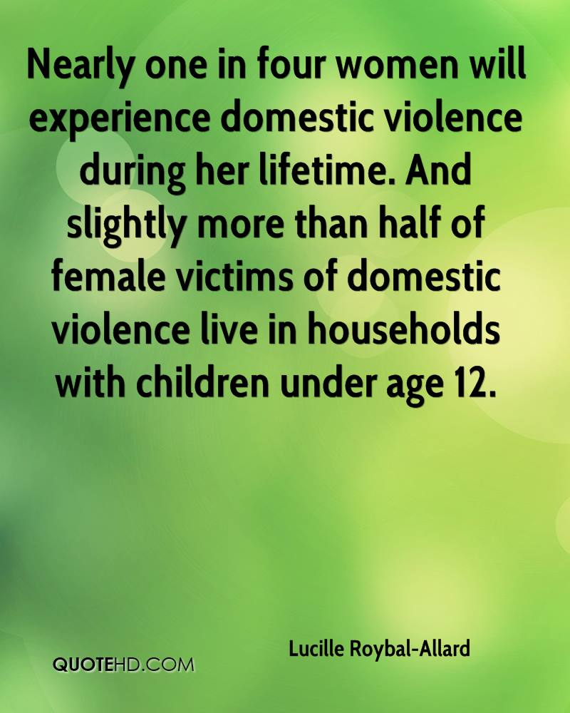Quotes About Domestic Violence Against Women: Lucille Roybal-Allard Quotes. QuotesGram