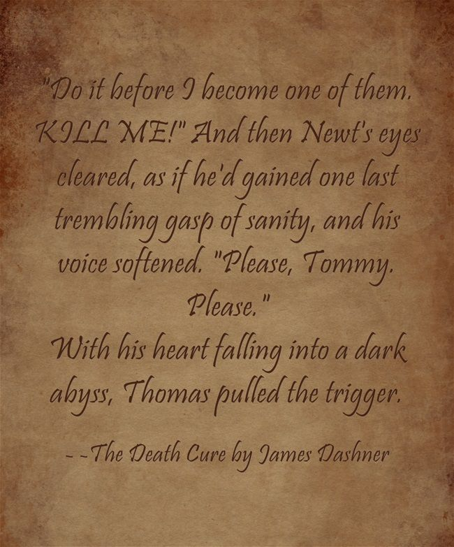 The Death Cure Quotes Quotesgram: With Quotes From The Death Cure Newt. QuotesGram