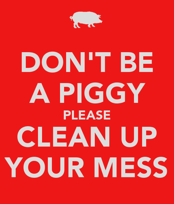 Messed Up Life Quotes: Clean Up Your Mess Quotes. QuotesGram