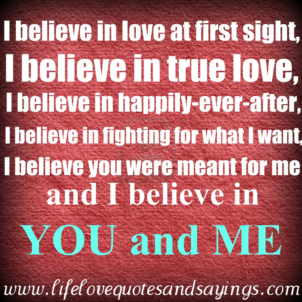 Love Quotes About Life: Believe Quotes And Poems. QuotesGram