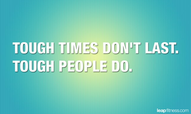Tough Times Never Last Quotes: Tough Times Inspirational Quotes. QuotesGram