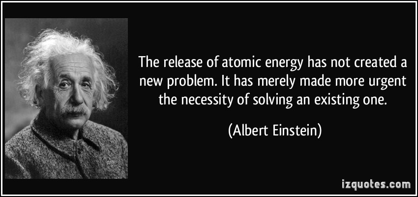 Einstein Quotes Nuclear Energy. QuotesGram