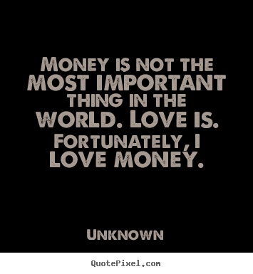 an analysis of the love for money show me the money a famous hollywood phrase Get the latest comedy central shows, the daily show, inside amy schumer, south park, broad city and comedy central classics like chappelle's show.