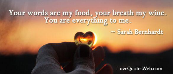 Youre My Everything Quotes Quotesgram: Sarah Bernhardt Quotes. QuotesGram