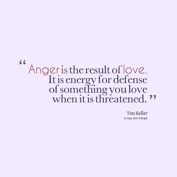 Quotes About Anger And Rage: Anger Quotes About Love. QuotesGram