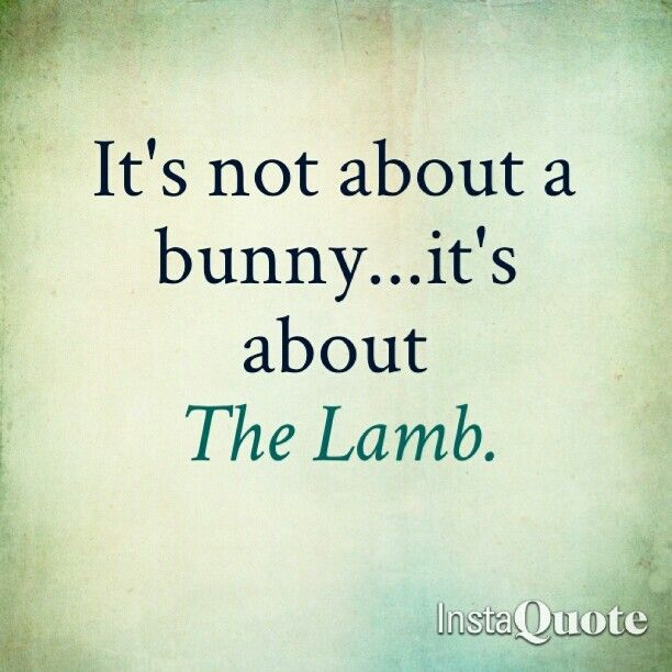 Quotes From The Bible About Easter: Easter Lamb With Quotes. QuotesGram