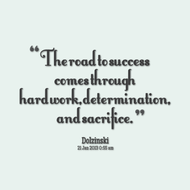 Thesis Quotes Hard Work: Determination And Hard Work Quotes. QuotesGram