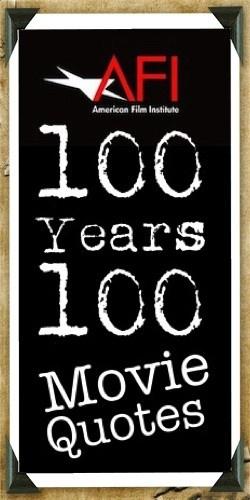 100 Movies 100 Quotes: 100 Years 100 Movie Quotes. QuotesGram