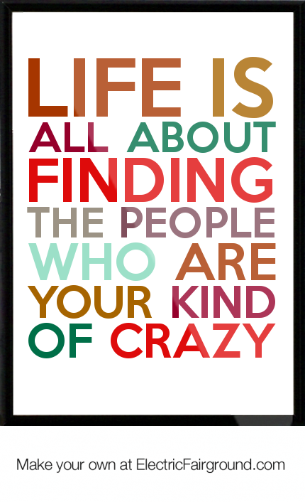 Live Your Life Crazy Quotes: Crazy Quotes Life. QuotesGram