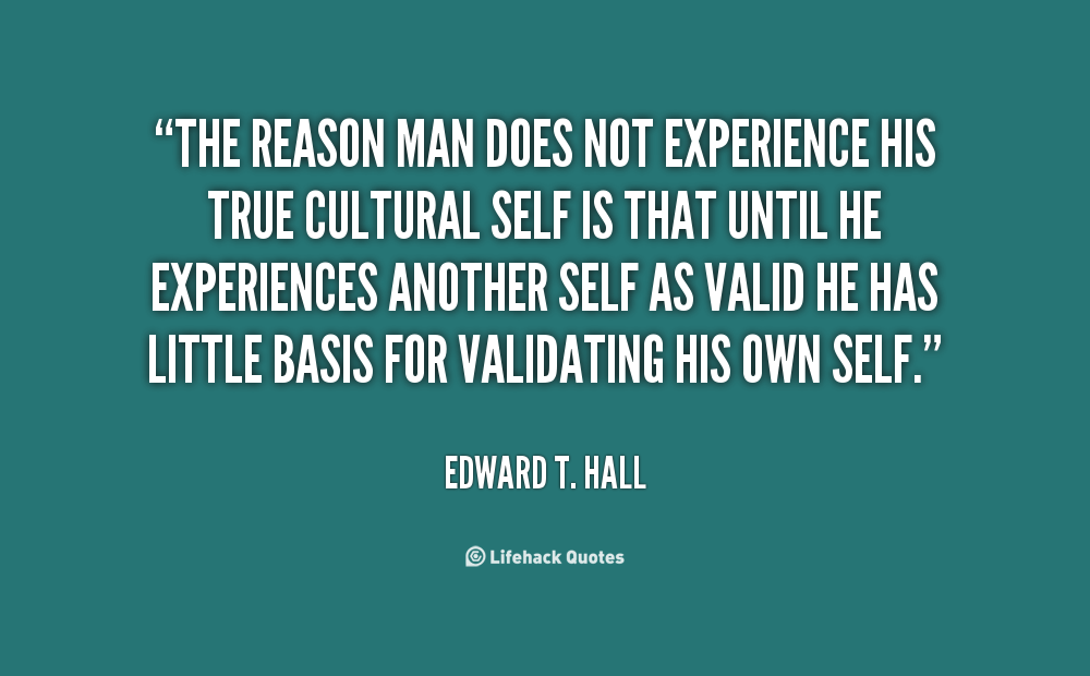 Edward T Hall Quotes: Edward Hall Quotes. QuotesGram