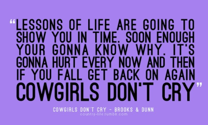 Cowgirls Dont Cry Quotes. QuotesGram