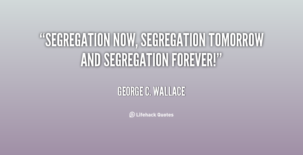 Tomorrow Funny Quotes Quotesgram: Famous Quotes About Segregation. QuotesGram