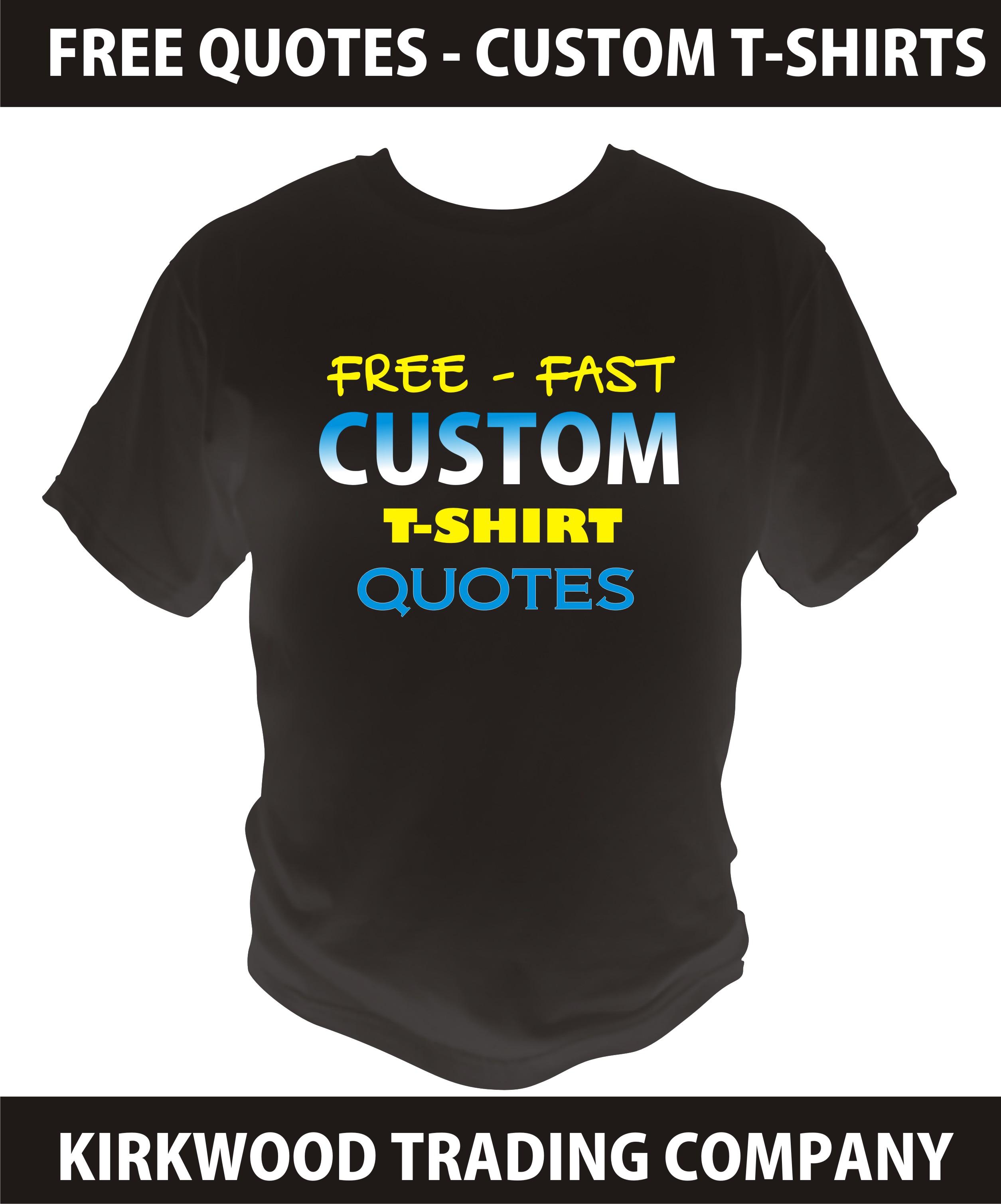 custom t shirt quotes quotesgram. Black Bedroom Furniture Sets. Home Design Ideas